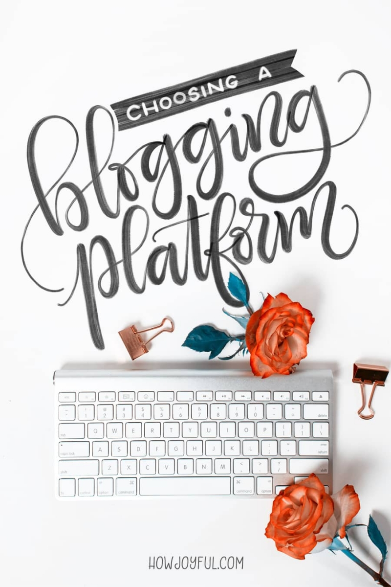 How to choose a blogging platform - A beginners guide to blogging via @howjoyful