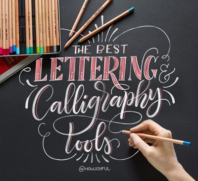 the best lettering and calligraphy tools