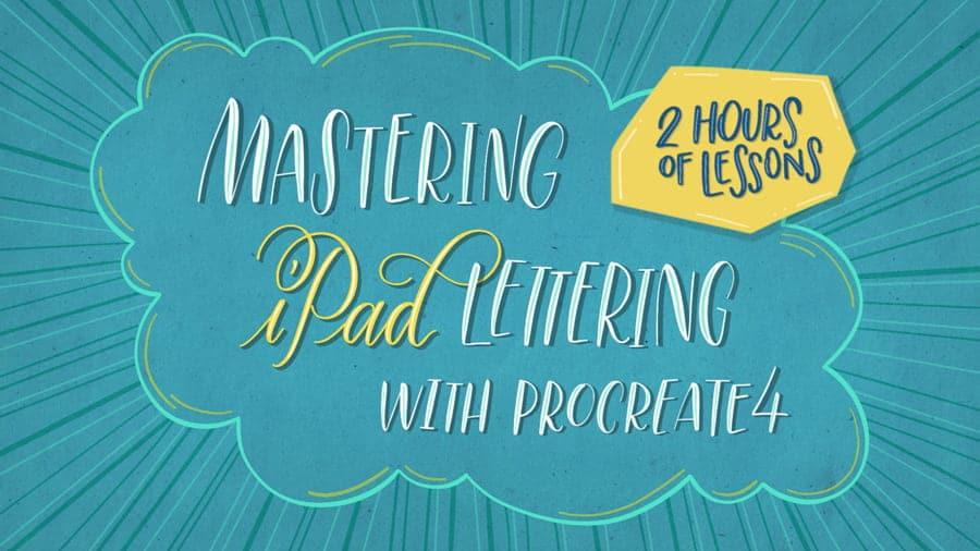 mastering ipad lettering