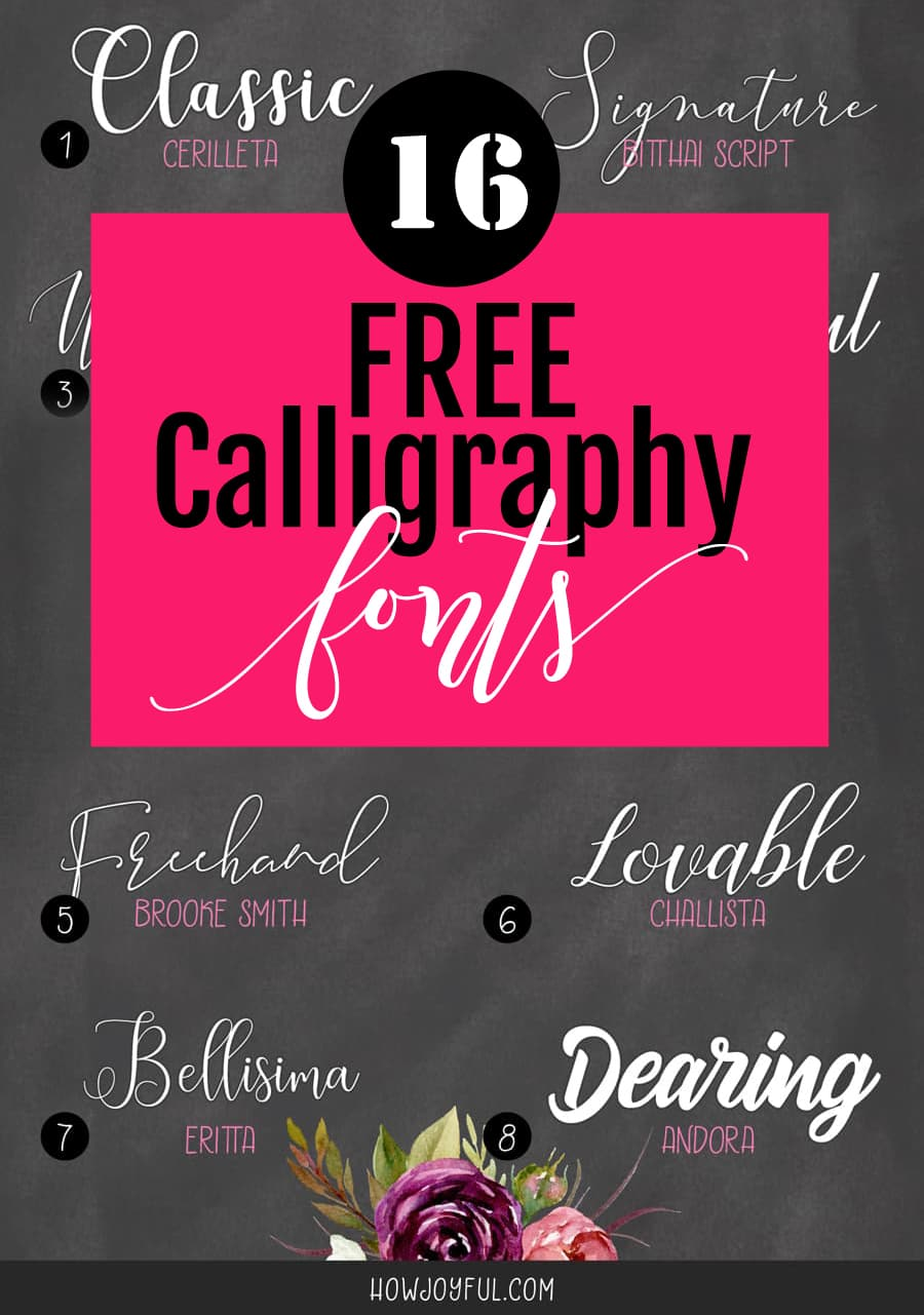 16 of the best FREE calligraphy fonts, check the out at howjoyful