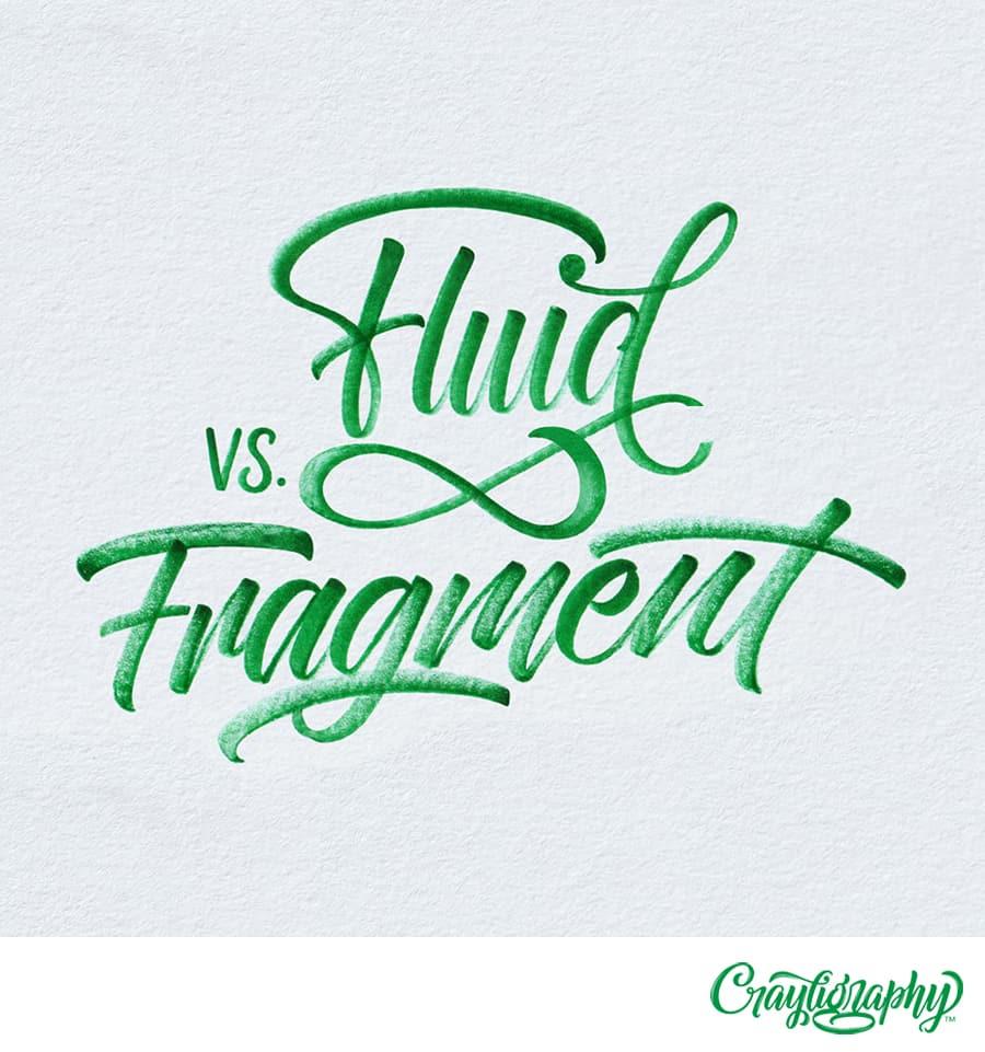 fluid vs fragmented calligraphy