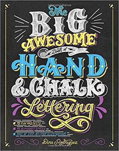 the big awesome book of hand lettering and chalk