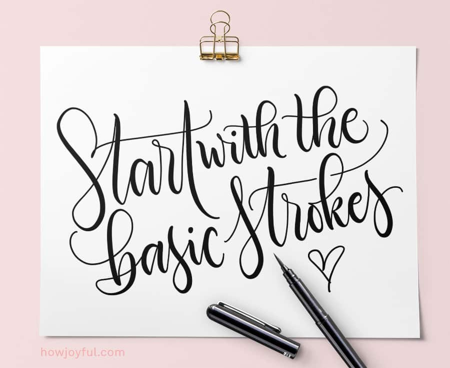 start with the basic strokes
