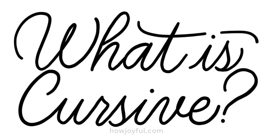 What is cursive
