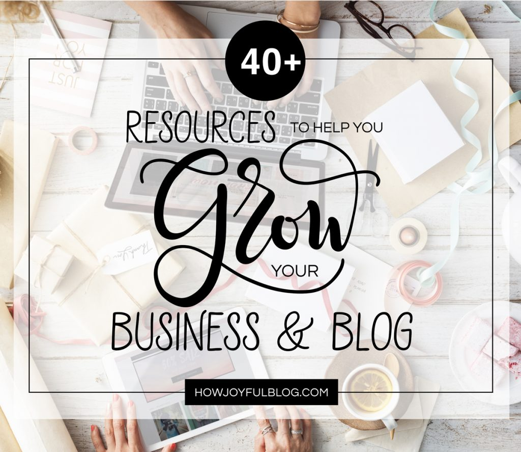 Resources to grow your business and blog